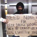 8 bezdomoveckých nápisů, které dokážou vydělat na vodku a cíga - 2970