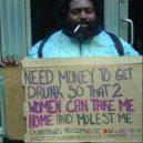 8 bezdomoveckých nápisů, které dokážou vydělat na vodku a cíga - funny memes