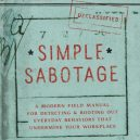Odtajněný dokument CIA, jak na správnou sabotáž - Simple-Sabotage-Field-Manual-by-United-States.-Office-of-Strategic-Services